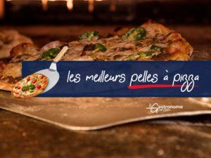 Meilleures pelles à pizza